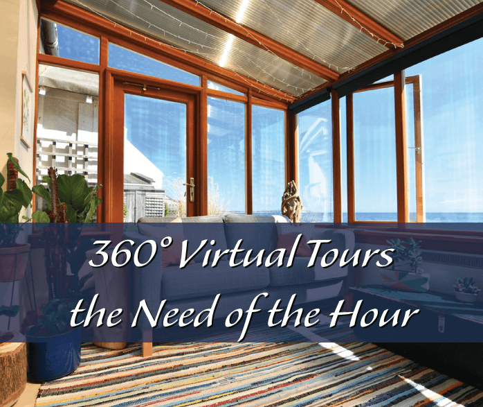 Why are 360° Virtual Tours the Need of the Hour?