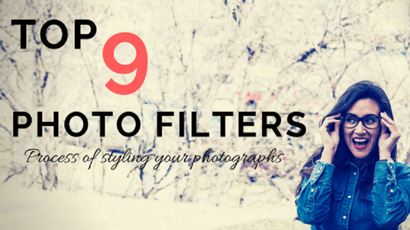 Top 9 Photo filters and effects