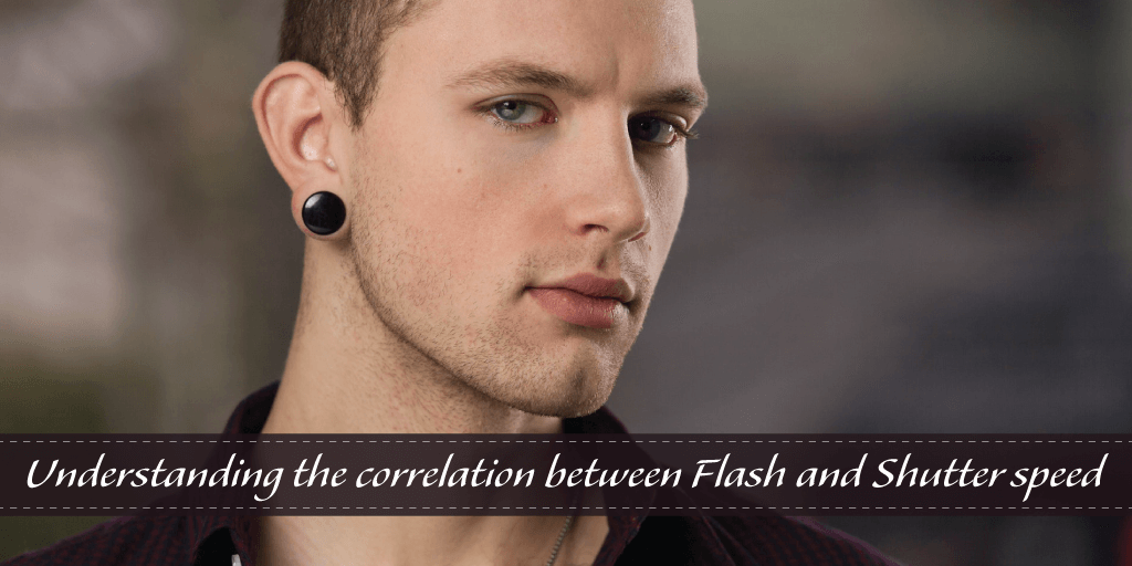 Understanding the correlation between Flash and Shutter speed